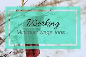 Minimum Wage Job Experience