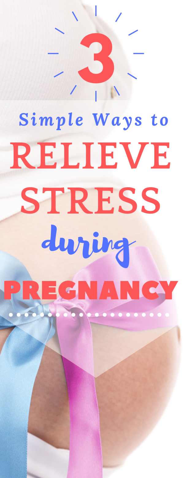 Ways to relieve stress during pregnancy